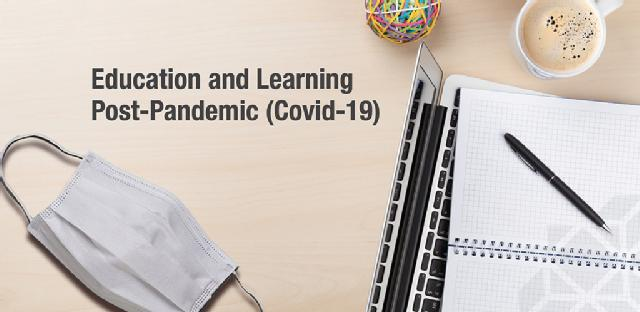 Education & Learning Post pandemic Covid-19